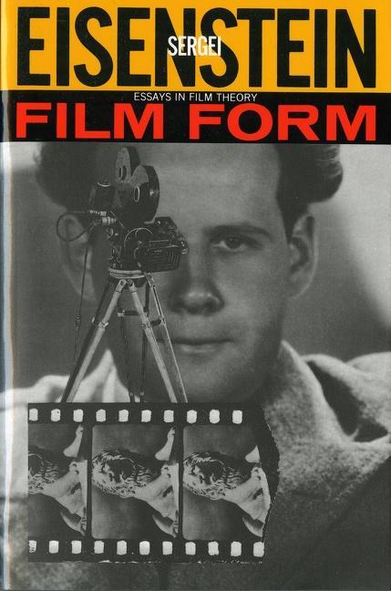 Film Form: Essays in Film Theory als Taschenbuch