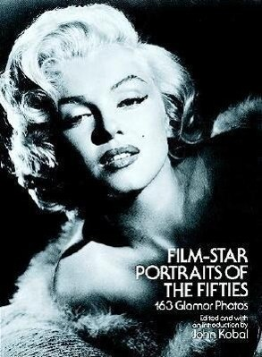 Film-Star Portraits of the Fifties: 163 Glamor Photos als Taschenbuch