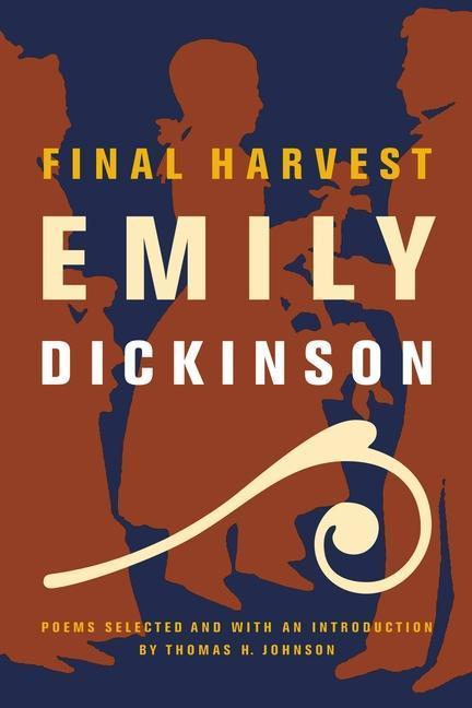 Final Harvest: Poems als Taschenbuch
