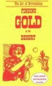 Finding Gold in the Desert als Taschenbuch