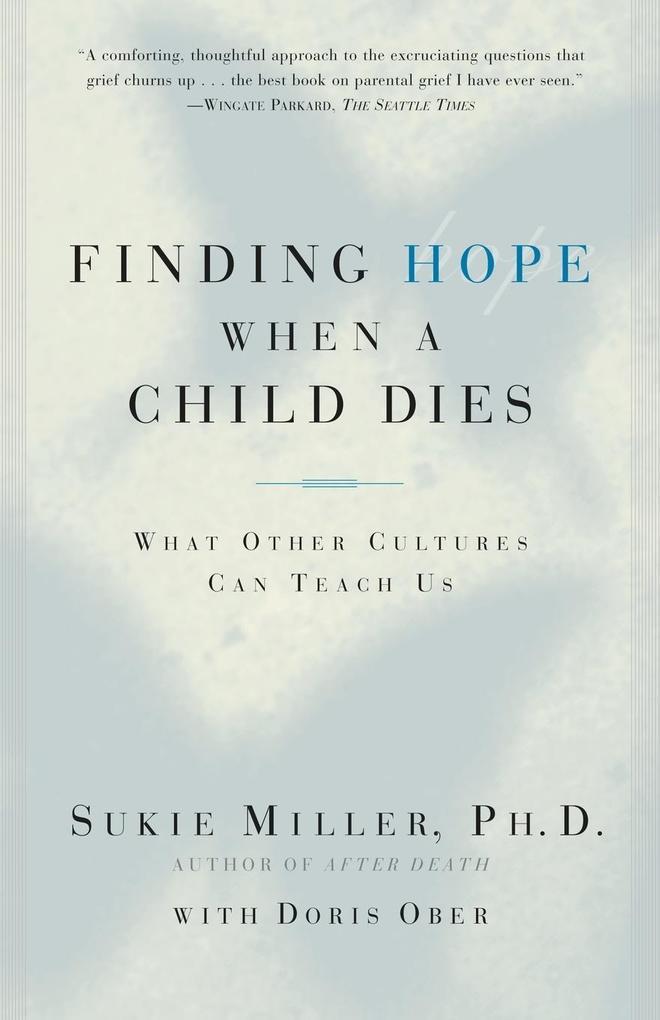 Finding Hope When a Child Dies als Taschenbuch