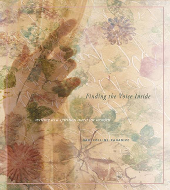 Finding the Voice Inside: Writing as a Spiritual Quest for Women als Taschenbuch
