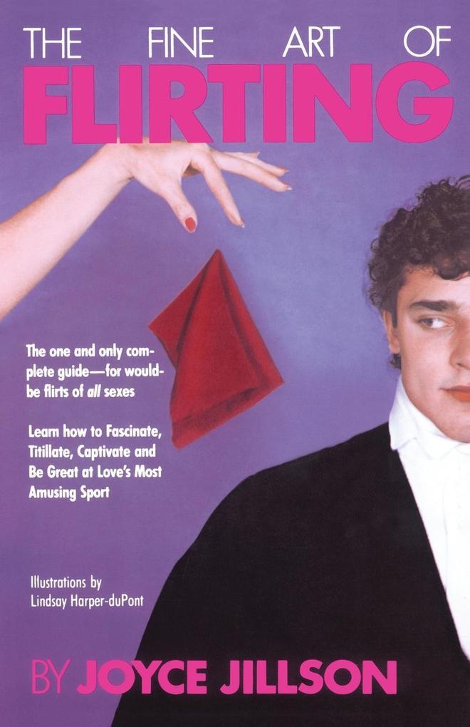 Fine Art of Flirting als Taschenbuch