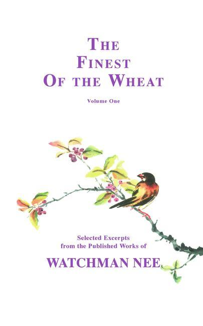 The Finest of the Wheat, Volume 1 als Taschenbuch
