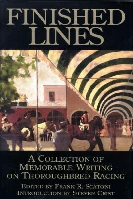 Finished Lines: A Collection of Memorable Writings on Throughbred Racing als Buch