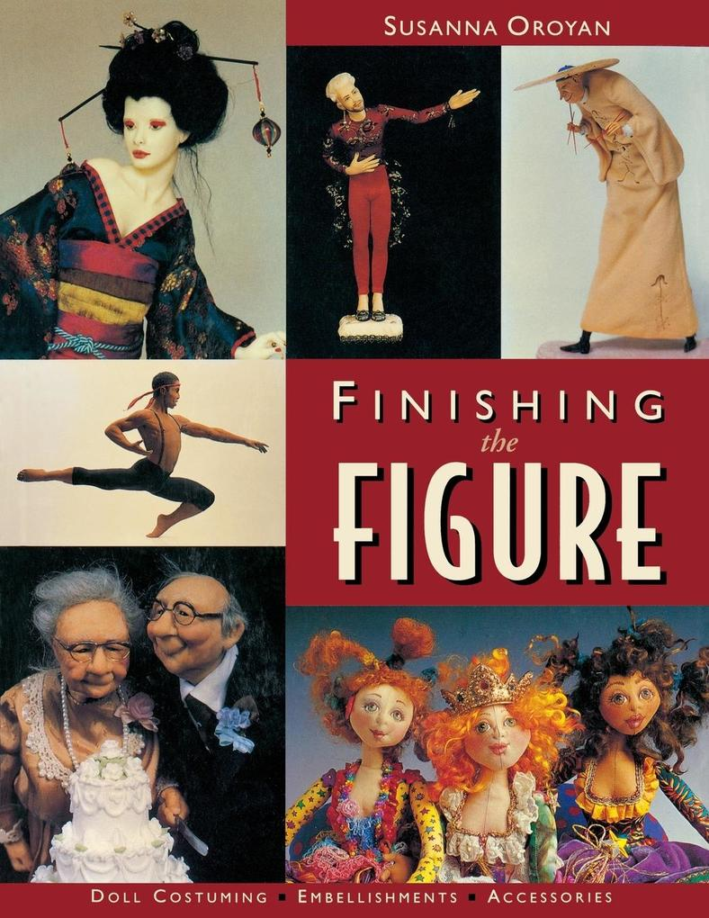 Finishing the Figure - Print on Demand Edition als Taschenbuch