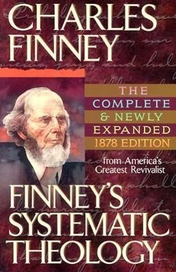Finney's Systematic Theology als Taschenbuch