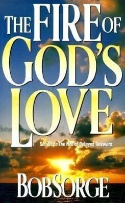 Fire of Gods Love: als Taschenbuch