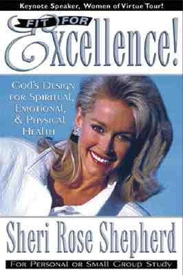 Fit for Excellence: God's Design for Spiritual, Emotional, and Physical Health als Taschenbuch