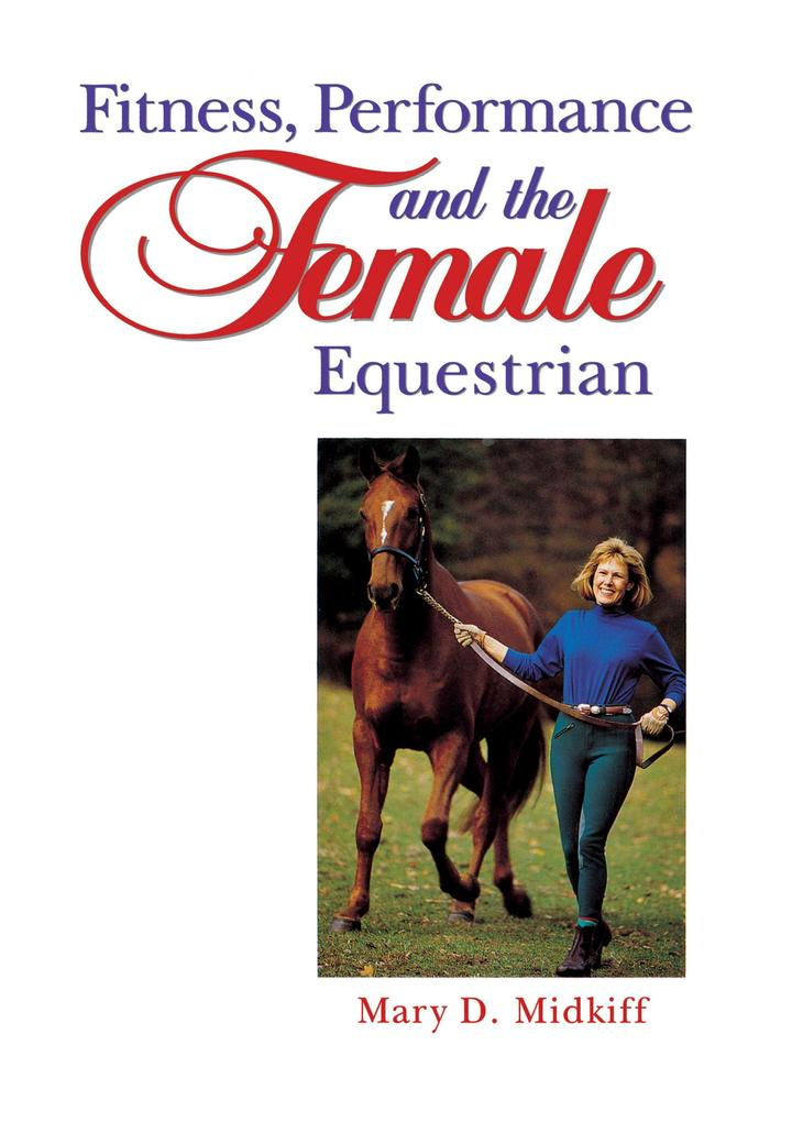 Fitness, Performance, and the Female Equestrian als Buch