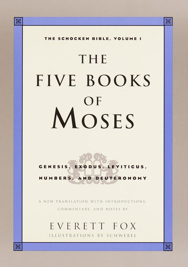 Five Books of Moses: The Shocken Bible Volume 1-OE als Buch