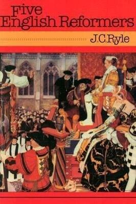 Five English Reformers: als Taschenbuch