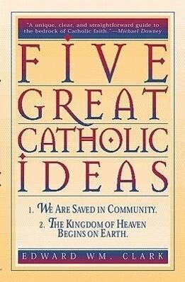 Five Great Catholic Ideas als Taschenbuch