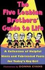 The Five Lesbian Brothers' Guide to Life