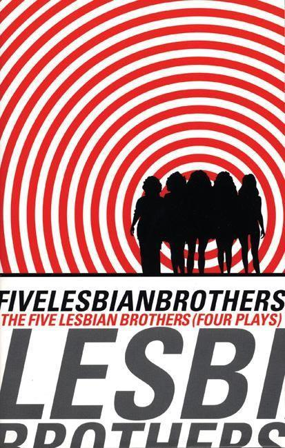 Five Lesbian Brothers: Four Plays als Taschenbuch