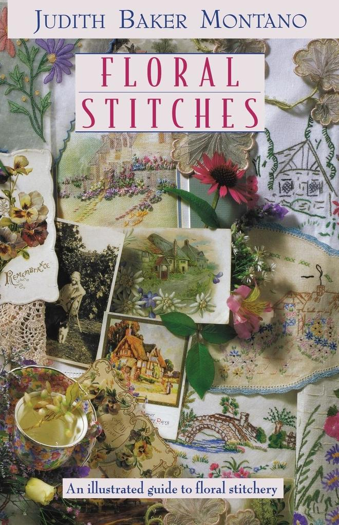 Floral Stitches: An Illustrated Guide to Floral Stitchery als Taschenbuch