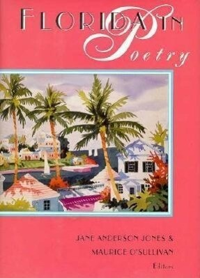 Florida in Poetry: A History of the Imagination als Buch