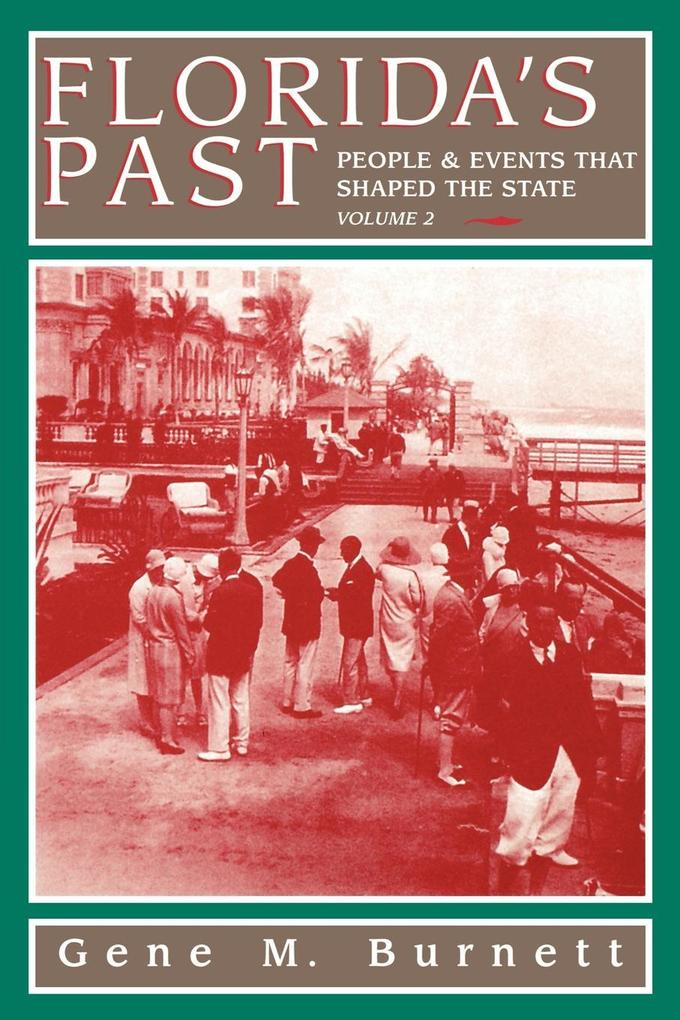 Florida's Past, Vol 2: People and Events That Shaped the State als Taschenbuch