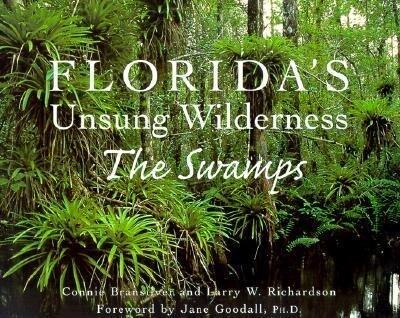 Florida's Unsung Wilderness: The Swamps als Taschenbuch