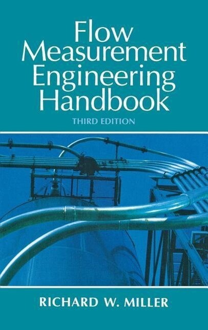 Flow Measurement Engineering Handbook als Buch