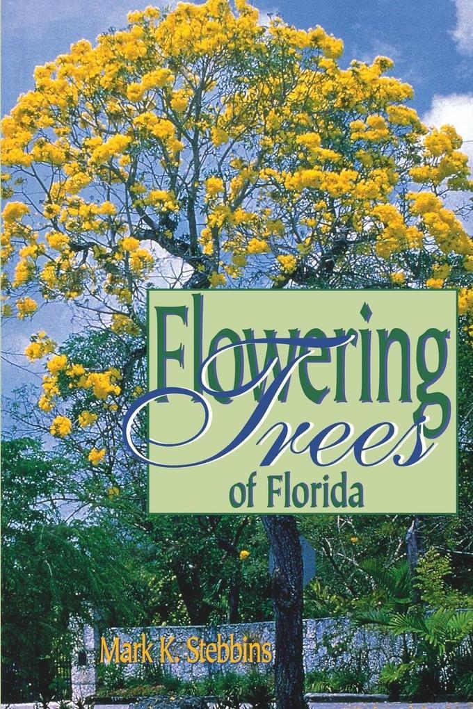 Flowering Trees of Florida als Taschenbuch