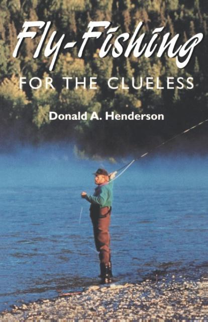 Fly-Fishing for the Clueless als Taschenbuch