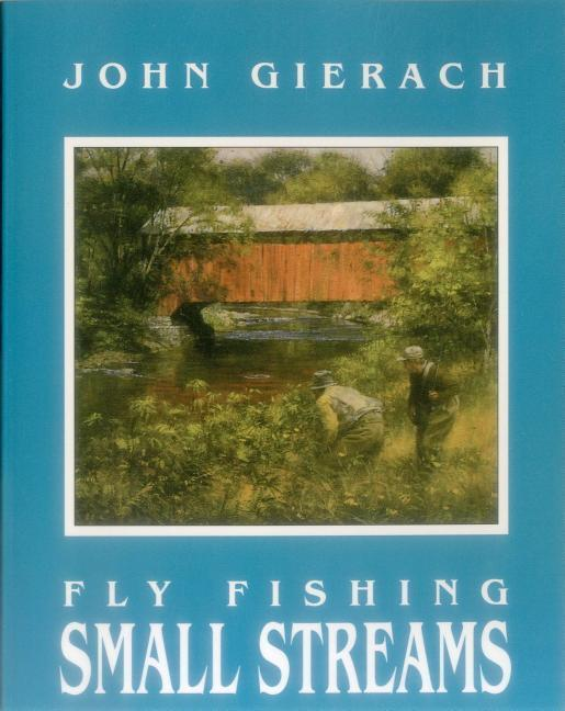 Fly Fishing Small Streams als Taschenbuch