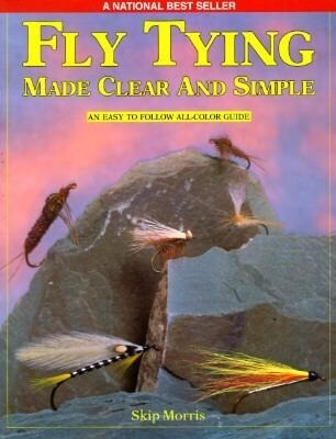 Fly Tying Made Clear and Simple als Taschenbuch