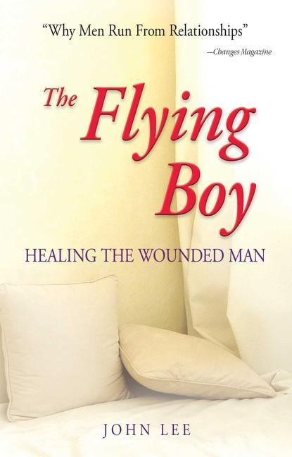 The Flying Boy: Healing the Wounded Man als Taschenbuch