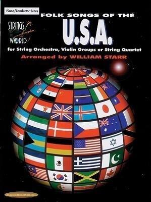 Strings Around the World -- Folk Songs of the U.S.A.: Score als Taschenbuch