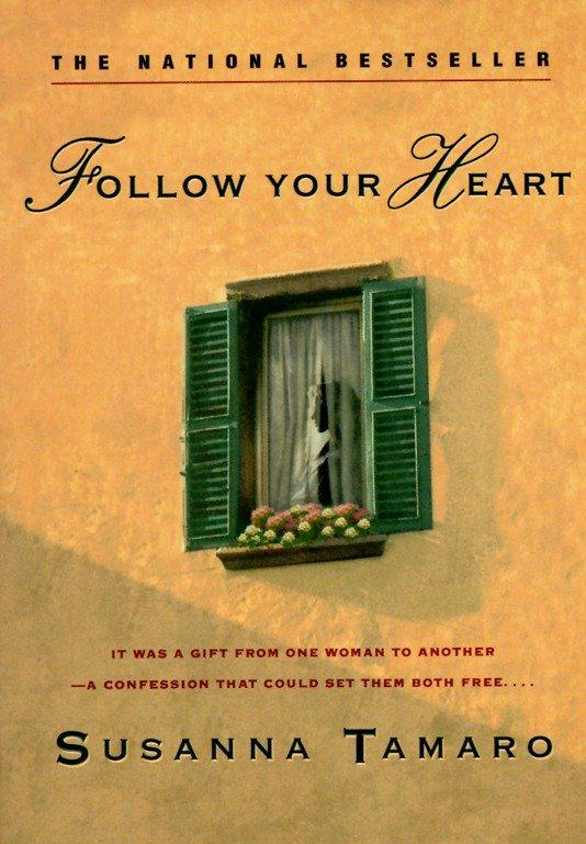 Follow Your Heart als Taschenbuch