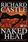 Castle 02. Naked Heat - In der Hitze der Nacht