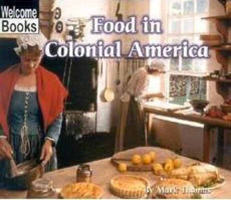 Food in Colonial America als Taschenbuch