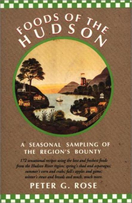 Foods of the Hudson: A Seasonal Sampling of the Region's Bounty als Taschenbuch