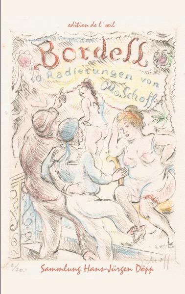 Otto Schoff, Bordell. 10 erotische Radierungen als Buch