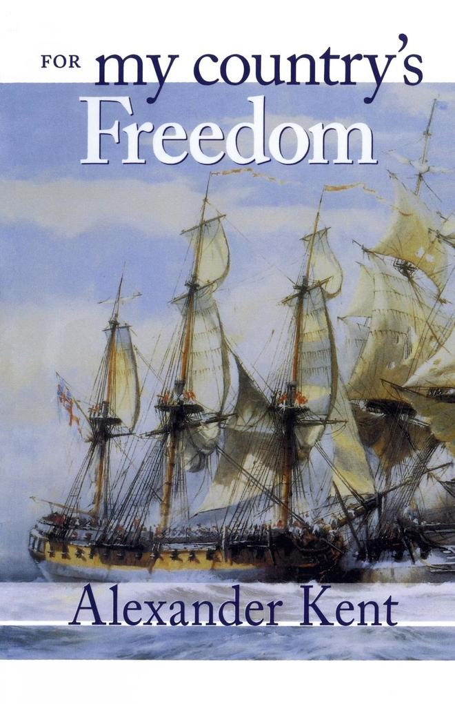 For My Country's Freedom: The Richard Bolitho Novels als Taschenbuch