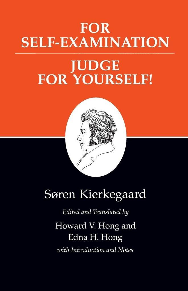 Kierkegaard's Writings, XXI, Volume 21: For Self-Examination / Judge for Yourself! als Taschenbuch