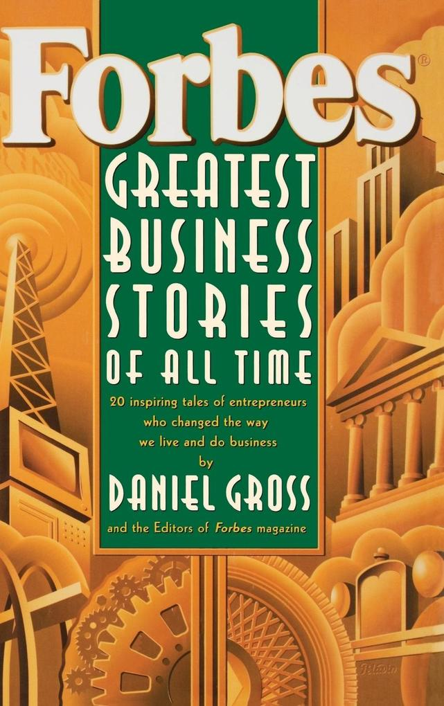 Forbes? Greatest Business Stories of All Time als Buch