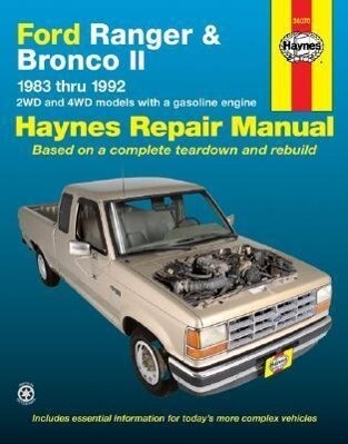 Ford Ranger and Bronco II 1983 Thru 1992: 2wd and 4WD Models with a Gasoline Engine als Buch