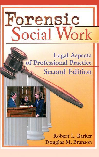 Forensic Social Work: Legal Aspects of Professional Practice, Second Edition als Buch