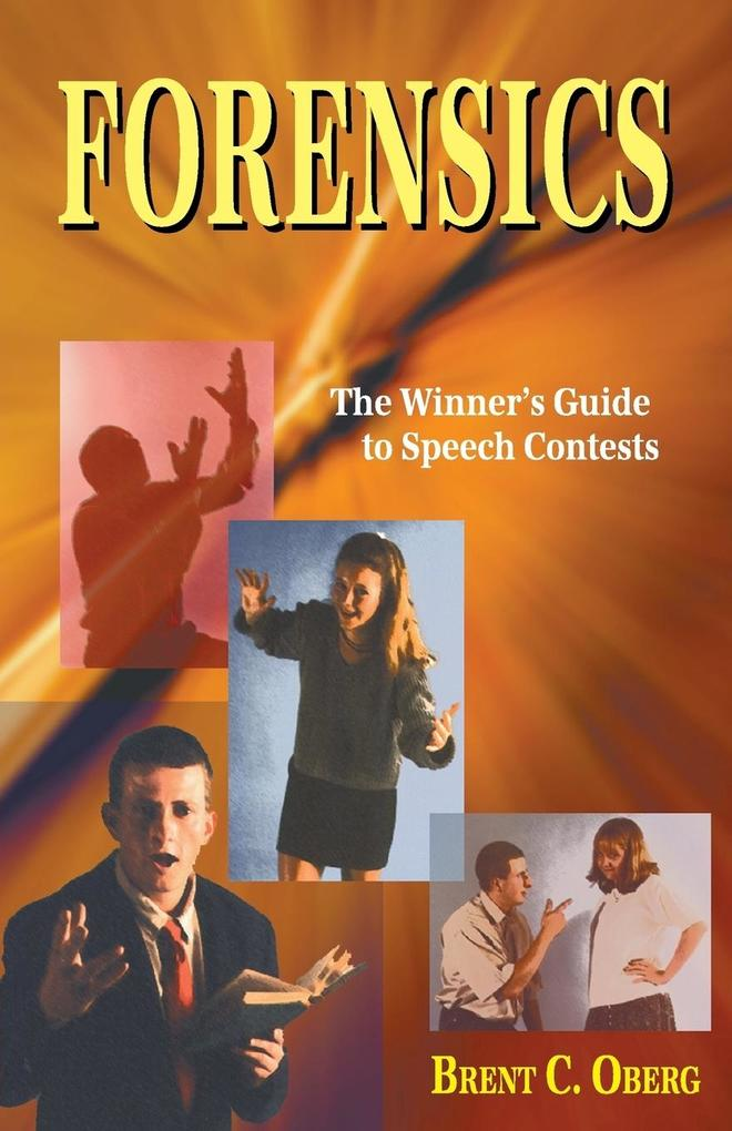 Forensics: The Winner's Guide to Speech Contests als Taschenbuch
