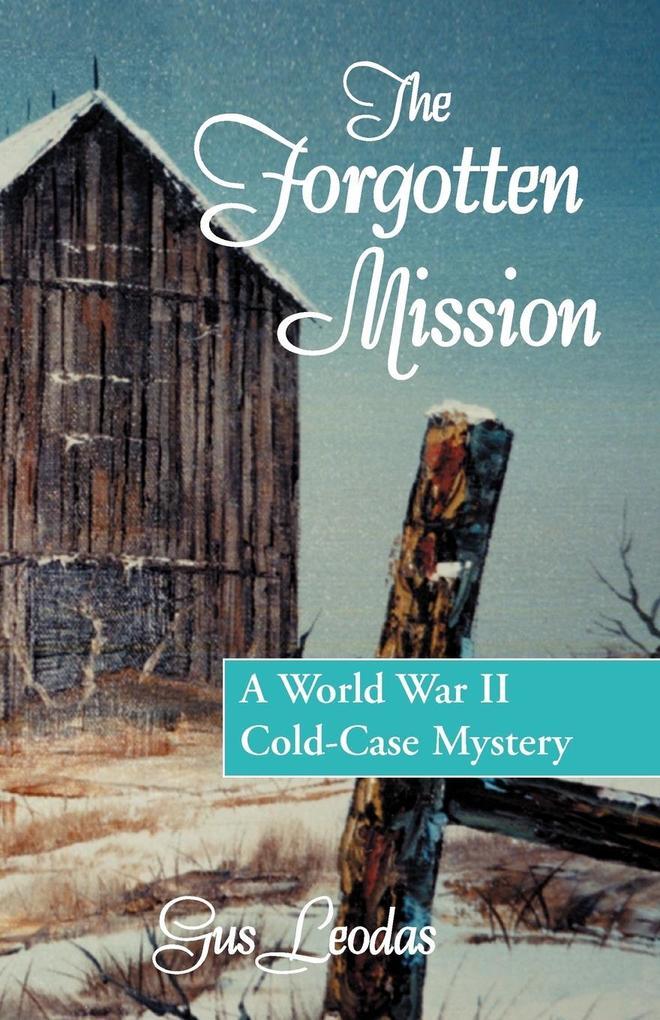 The Forgotten Mission als Taschenbuch