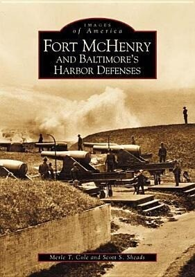 Fort McHenry and Baltimore's Harbor Defenses als Taschenbuch