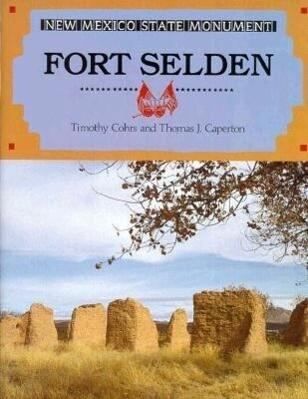 Fort Selden New Mexico State Monument als Taschenbuch