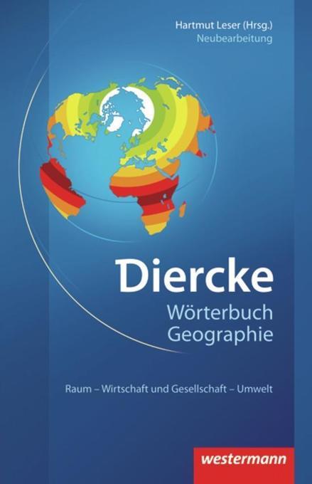 Diercke Wörterbuch Geographie als Buch von Thomas Mosimann, Stefan Meier, Heike Egner, Dieter Schlesinger, Reinhard Paes