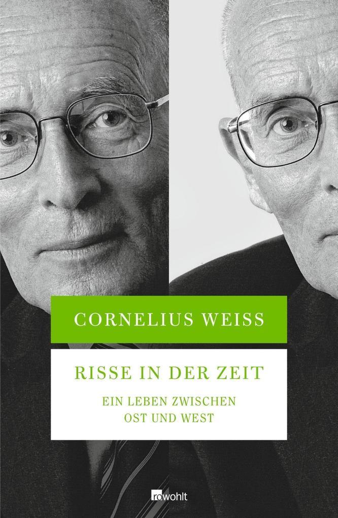Risse in der Zeit als Buch von Cornelius Weiss