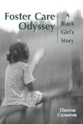 Foster Care Odyssey: A Black Girl's Story als Buch