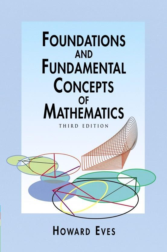 Foundations and Fundamental Concepts of Mathematics als Taschenbuch
