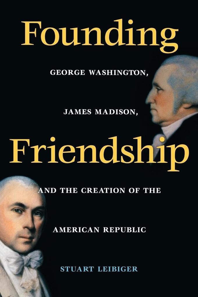 Founding Friendship als Taschenbuch