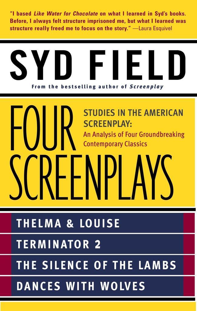 Four Screenplays: Studies in the American Screenplay als Taschenbuch